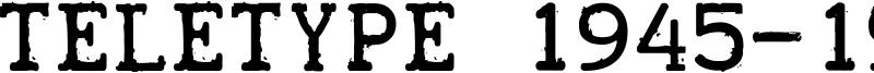 Teletype 1945-1985 Font
