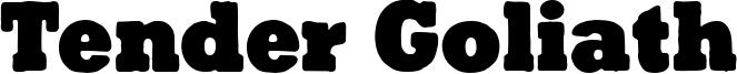 Tender Goliath Font