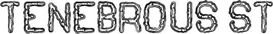 Tenebrous St Font