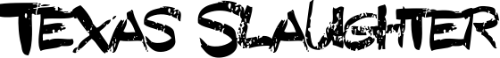 Texas Slaughter Font