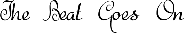 The Beat Goes On Font