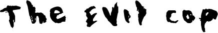 The Evil Cop Font