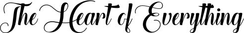 The Heart of Everything Font