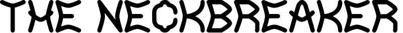 The Neckbreaker St Font