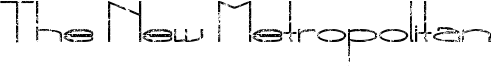 The New Metropolitan Font