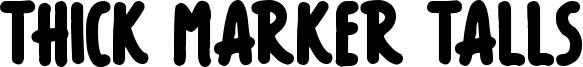 Thick Marker Talls Font