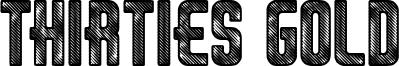 Thirties Gold Font