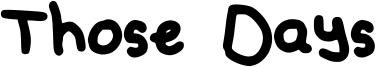 Those Days Font