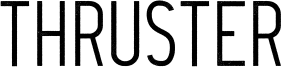 Thruster Font