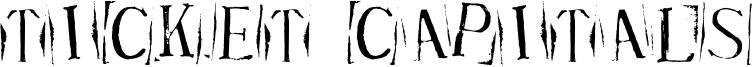 Ticket Capitals Font