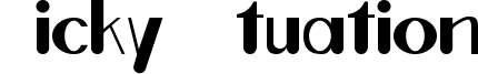 Ticky Ituation Font