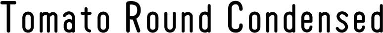 Tomato Round Condensed Font