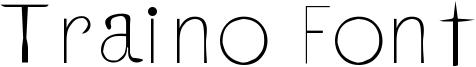 Traino Font Font
