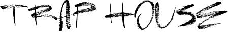 Trap House Font