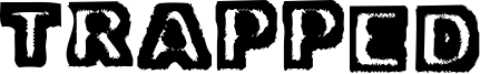 Trapped Font