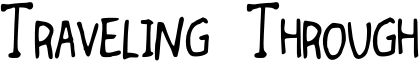 Traveling Through Font