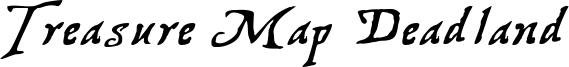 Treasure Map Deadland Font