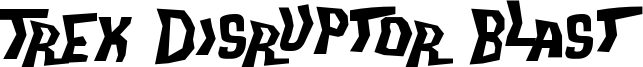 Trek Disruptor Blast Font