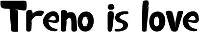 Treno is love Font