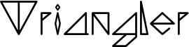 Triangler Font