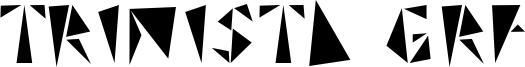 Trinista GRF Font