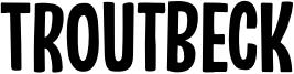 Troutbeck Font