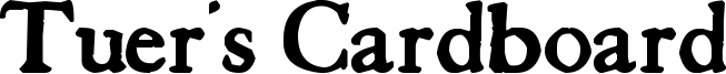 Tuer's Cardboard Font