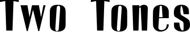 Two Tones Font