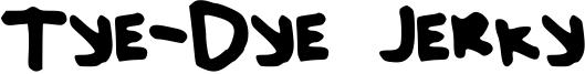 Tye-Dye Jerky Font