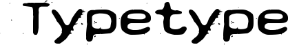 Typetype Font