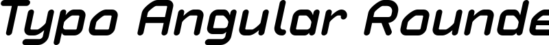 Typo Angular Rounded Bold Italic Demo.otf