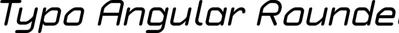 Typo Angular Rounded Italic Demo.otf
