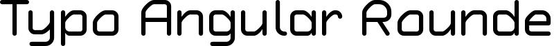 Typo Angular Rounded Regular Demo.otf