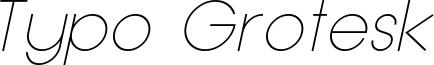 Typo Grotesk Thin Italic Demo.otf