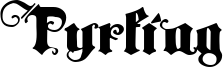 Tyrfing Font