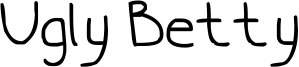 Ugly Betty Font