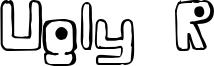 Ugly R Font