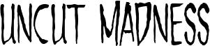 Uncut Madness Font