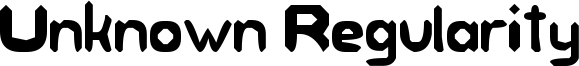 Unknown Regularity Font