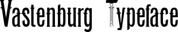 Vastenburg Typeface Font