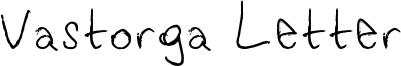 Vastorga Letter Font