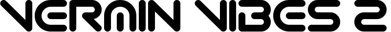 Vermin Vibes 2 EDM XTC Font