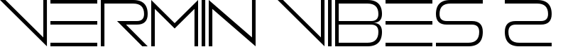 Vermin Vibes 2 White Font