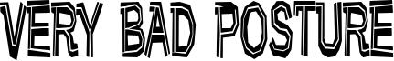 Very Bad Posture Font