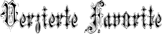 Verzierte Favorite Font