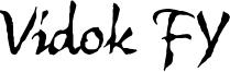 Vidok FY Font