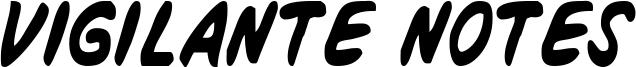Vigilante Notes Font