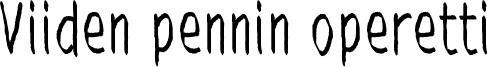 Viiden pennin operetti Font