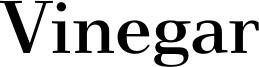 Vinegar Font