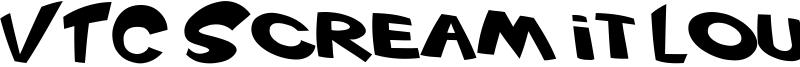 VTC Scream it Loud Font